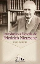 Introduçao A Filosofia de Friedrich Nietzsche - Forense universitari