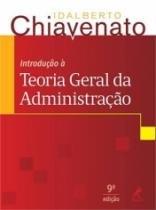 Introducao A Teoria Geral Da Administracao - Manole - 952567