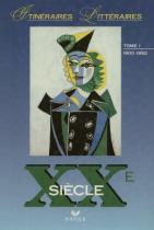 Itineraires litt. xx siecle tome i (1900-1950) - 9782218031694 - Didier/ hatier