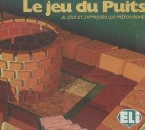 Jeu du puits, le - le francais samusant - European language institute