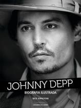 Johnny Depp - Biografia Ilustrada - Universo dos livros