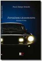 Jornalismo automotivo: historias  dicas - B4 editores
