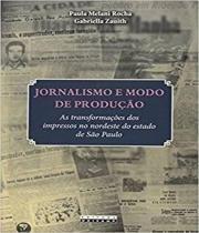 Jornalismo E Modo De Producao - Unicamp