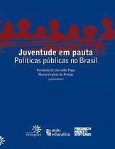 Juventude em pauta - politicas publicas no brasil - Peiropolis