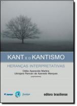 Kant e o kantismo - Brasiliense