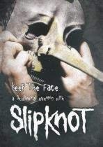Keep the face - a subliminal evening with slipknot - Coqueiro - novodisc