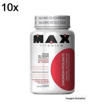 Kit 10X Chromium Picolinate - 60 Cápsulas - Max Titanium -