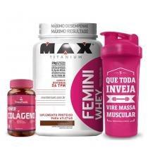 Kit Power Colágeno 100 Cáps + Femini Whey 900 g - Max Titanium + Coqueteleira 700 ml - Max Titanium