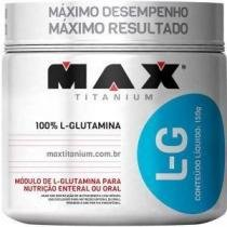 L-G Glutamina - 150 gramas - Max Titanium -
