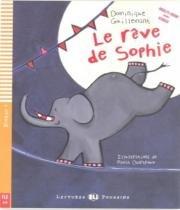 Le Reve De Sophie - Niveau 1 - Avec Cd Audio - Hub editorial