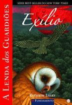 Lenda dos guardioes, a - vol. 14 - exilio - Fundamento