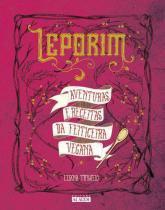 Leporim - Aventuras e Receitas da Feiticeira Vegana - Alaude