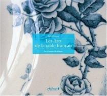 Les Arts de la Table Français - Chene