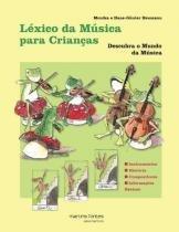 Lexico da Musica para Crianças - Martins editora