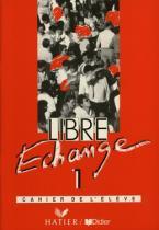 Libre echange 1 cahier de exerc. - 9782278040179 - Didier/ hatier