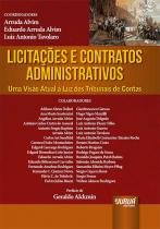 Licitações e Contratos Administrativos - Uma Visão Atual à Luz dos Tribunais de Contas - Juruá