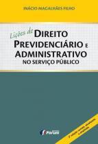 Liçoes de direito previdenciario e administrativo - Forum