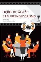 Liçoes de gestao e empreendedorismo - Scortecci editora