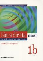 Linea diretta nuovo 1b guida per linsegnante - Guerra edizioni