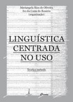 Linguistica centrada no uso - teoria e metodo - Lamparina