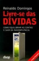 Livre Se Das Dividas - Dsop - REINALDO DOMINGOS