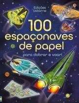 Livro - 100 espaçonaves de papel para dobrar e voar! -