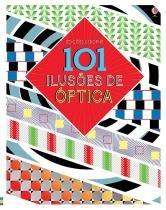 Livro 101 Ilusões de Óptica Usborne - Usborne