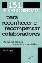 Livro - 151 dicas essenciais para reconhecer e recompensar colaboradores (edição de bolso) -