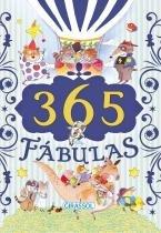 Livro - 365 Fabulas - Girassol