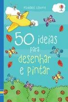 Livro - 50 ideias para desenhar e pintar -