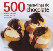 Livro - 500 maravilhas de chocolate -