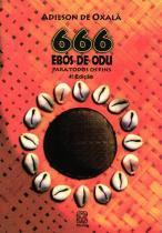 Livro - 666 Ebos De Odu Para Todos Os Fins -