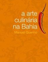 Livro - A arte culinária na Bahia -