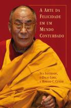 Livro - A arte da felicidade em um mundo conturbado -