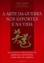 Livro - A Arte da Guerra nos Esportes e na Vida -