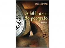 Livro A Biblioteca do Geógrafo - Jon Fasman