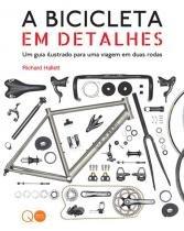 Livro - A bicicleta em detalhes -
