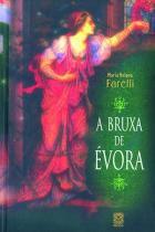 Livro - A Bruxa De Evora -