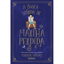 Livro - A busca sofrida de Martha Perdida -