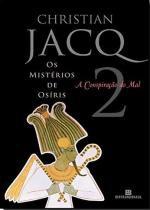 Livro - A conspiração do mal (Vol. 2 Os mistérios de Osíris) -