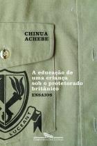 Livro - A educação de uma criança sob o protetorado britânico -