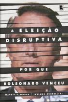 Livro - A eleição disruptiva -