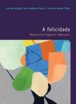 Livro - A felicidade -