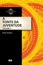 Livro - A fonte da juventude (Vol. II) -