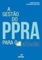 Livro - A gestão do PPRA para o Esocial -