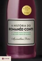 Livro - A História Do Romanée-Conti - Jorge zahar