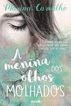 Livro - A menina dos olhos molhados -