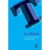 Livro - A morte de Iván Ilitch e outras histórias -
