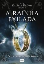 Livro - A rainha exilada -