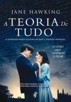 Livro - A teoria de tudo - A esxtraordinária história de Jane e Stephen Hawking - O livro que inspirou o filme!